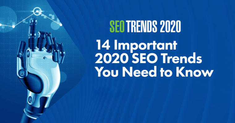 14 Important SEO Trends You Need To Know In 2020